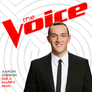 Die A Happy Man (The Voice Performance)/Aaron Gibson