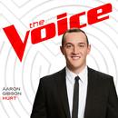 Hurt (The Voice Performance)/Aaron Gibson
