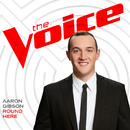 Round Here (The Voice Performance)/Aaron Gibson