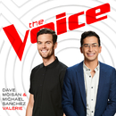 Valerie (The Voice Performance)/Dave Moisan, Michael Sanchez