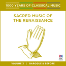 Sacred Music Of The Renaissance (1000 Years Of Classical Music, Vol. 3)/Cantillation, Antony Walker