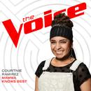 Mamma Knows Best (The Voice Performance)/Courtnie Ramirez