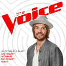 Do Right Woman, Do Right Man (The Voice Performance)/Austin Allsup