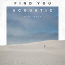 Find You (Acoustic)/Nick Jonas
