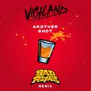 Another Shot (Bad Royale Remix)/Vigiland