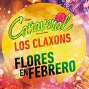 Flores En Febrero (Desde El Auditorio Nacional) (feat. Los Claxons)/Grupo Cañaveral De Humberto Pabón