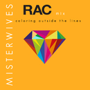 Coloring Outside The Lines (RAC Mix)/MisterWives