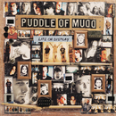 Life On Display/Puddle Of Mudd