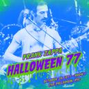 Halloween 77 (10-29-77 / Show 1) (Live)/Frank Zappa