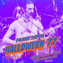 Halloween 77 (10-29-77 / Show 2) (Live)/Frank Zappa