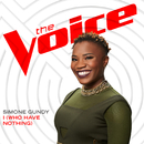I (Who Have Nothing) (The Voice Performance)/Simone Gundy
