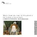 Music from the Time of Elizabeth I/Christopher Hogwood, The Academy of Ancient Music