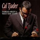 Cal Tjader Plays Harold Arlen & West Side Story/Cal Tjader