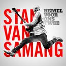 Hemel Voor Ons Twee/Stan Van Samang