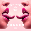 Tongen (feat. Yung Internet)/The Partysquad