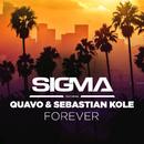 Forever (feat. Quavo, Sebastian Kole)/Sigma