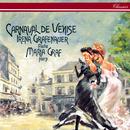 Carnaval de Venise/Irena Grafenauer, Maria Graf