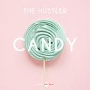 Candy (Radio Edit)/The Hustler