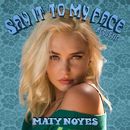 Say It To My Face (Acoustic)/Maty Noyes