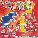 Experiments In Terror/The Royal Macadamians