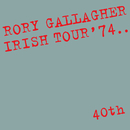 Irish Tour '74 (Live / 40th Anniversary Edition)/Rory Gallagher