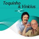 Toquinho & Vinicius Sem Limite/Toquinho & Vinicius