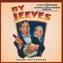 By Jeeves -The Alan Ayckbourn And Andrew Lloyd Webber Musical (Original London Cast 1996)/Andrew Lloyd Webber, By Jeeves 1996 Original London Cast