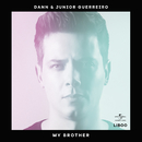 My Brother (feat. Junior Guerreiro)/Dann