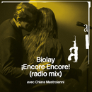 ¡Encore Encore! (Radio Mix) (feat. Chiara Mastroianni)/Benjamin Biolay
