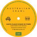 Santa Claus Is Back In Town / Big Fish/Australian Crawl