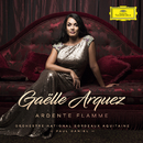 Ardente flamme/Gaëlle Arquez, Orchestre National Bordeaux Aquitaine, Paul Daniel