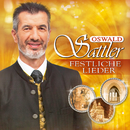Festliche Lieder/Oswald Sattler