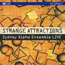 Strange Attractions (Live)/Sydney Alpha Ensemble, Antony Walker