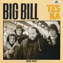 Tes Ka/Big Bill