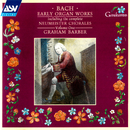 Bach, J.S.: Early Organ Works Vol.1, including the complete Neumeister Chorales/Graham Barber