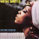 Second Genesis/Wayne Shorter