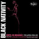 Black Nativity: Gospel On Broadway! (Original Broadway Cast)/Original Cast Of 'Black Nativity'