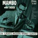 Mambo With Tjader/Cal Tjader's Modern Mambo Quintet
