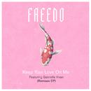 Keep Your Love On Me (Remixes) (feat. Gabriella Vixen)/Freedo