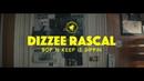 Bop N Keep It Dippin/Dizzee Rascal