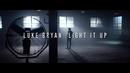 Light It Up/Luke Bryan