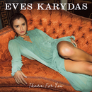 There For You/Eves Karydas