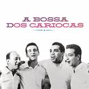 A Bossa Dos Cariocas/Os Cariocas