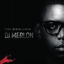 Pure Black Album/DJ Merlon
