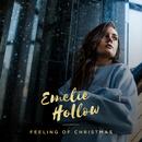 Feeling Of Christmas/Emelie Hollow