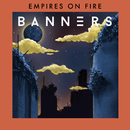 Empires On Fire/BANNERS