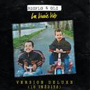 La vraie vie (Version deluxe / 10 inédits)/Bigflo & Oli