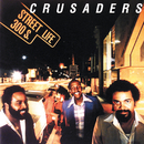 Street Life/The Crusaders