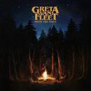 From The Fires/Greta Van Fleet