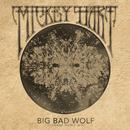 Big Bad Wolf (Strange World Mix) (feat. Tarriona 'Tank' Ball)/Mickey Hart